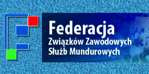 09 - 11 - 2018 -  KOMUNIKAT FEDERACJI ZWIĄZKÓW ZAWODOWYCH SŁUŻB MUNDUROWYCH ! ! ! (...)